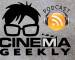 Cinema Geekly Podcast (Episode 63)