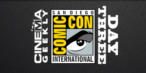 Comic-Con 2014 News: Day 3